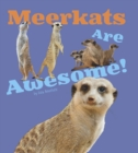 Meerkats Are Awesome! - Book