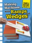 Making Machines with Ramps and Wedges - eBook
