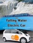 From Falling Water to Electric Car : An energy journey through the world of electricity - Book