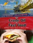 From Crude Oil to Fast Food : An energy journey through the world of heat - Book