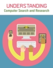 Understanding Computer Search and Research - Book