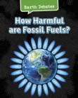 How Harmful Are Fossil Fuels? - Book
