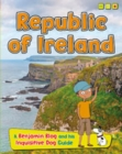 Republic of Ireland : A Benjamin Blog and His Inquisitive Dog Guide - Book