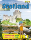Scotland : A Benjamin Blog and His Inquisitive Dog Guide - Book