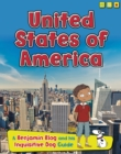 United States of America : A Benjamin Blog and His Inquisitive Dog Guide - Book