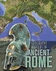 Geography Matters in Ancient Rome - Book