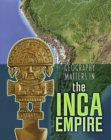 Geography Matters in the Inca Empire - Book