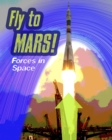 Fly to Mars : Forces in Space - Book