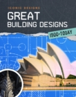 Great Building Designs 1900 - Today - Book