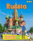 Russia : A Benjamin Blog and His Inquisitive Dog Guide - Book