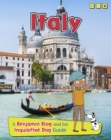 Italy : A Benjamin Blog and His Inquisitive Dog Guide - Book
