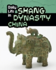 Daily Life in Shang Dynasty China - Book