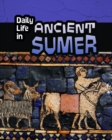 Daily Life in Ancient Sumer - Book