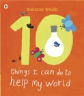 Ten Things I Can Do to Help My World - Book