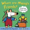 Where Are Maisy's Friends? - Book