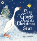 Suzy Goose and the Christmas Star - Book