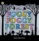 The Foggy, Foggy Forest - Book