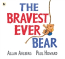 The Bravest Ever Bear - Book