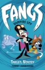 Fangs Vampire Spy Book 4: Target: Nobody - Book