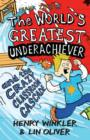 Hank Zipzer 1: The World's Greatest Underachiever and the Crazy Classroom Cascade - eBook