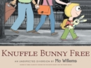Knuffle Bunny Free: An Unexpected Diversion - Book