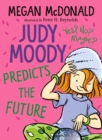 Judy Moody Predicts the Future - eBook