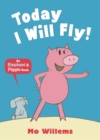 Today I Will Fly! - Book