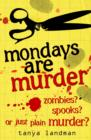 Murder Mysteries 1: Mondays Are Murder - eBook