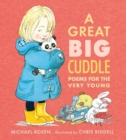 A Great Big Cuddle : Poems for the Very Young - Book