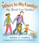 Who's In My Family? : All About Our Families - Book