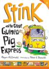 Stink and the Great Guinea Pig Express - eBook