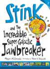 Stink and the Incredible Super-Galactic Jawbreaker - eBook