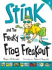 Stink and the Freaky Frog Freakout - eBook
