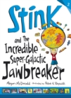 Stink and the Incredible Super-Galactic Jawbreaker - Book