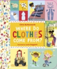 Where Do Clothes Come from? - Book