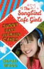 Sunny Days and Moon Cakes (The Songbird Cafe Girls 2) - Book