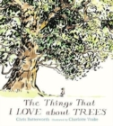 The Things That I LOVE about TREES - Book