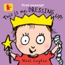 This Is Me, Dressing Up! - Book