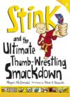 Stink and the Ultimate Thumb-Wrestling Smackdown - eBook