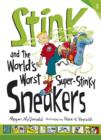 Stink and the World's Worst Super-Stinky Sneakers - eBook