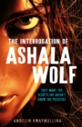 The Tribe 1: The Interrogation of Ashala Wolf - Book