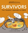 Survivors: The Toughest Creatures on Earth - Book