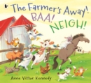 The Farmer's Away! Baa! Neigh! - Book