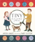 Tiny : The Invisible World of Microbes - Book