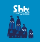 Shh! We Have a Plan - Book
