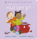 Let's Go to Nursery! - Book