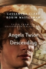 Angels Twice Descending (Tales from the Shadowhunter Academy 10) - eBook