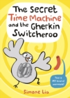 The Secret Time Machine and the Gherkin Switcheroo - Book