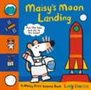 Maisy's Moon Landing : A Maisy First Science Book - Book