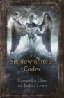 The Shadowhunter's Codex - Book